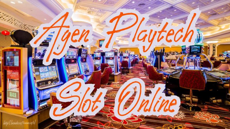 Agen Playtech Slot Online